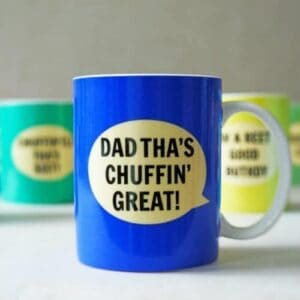 Dialectable Dad tha's Chuffin Great Mug